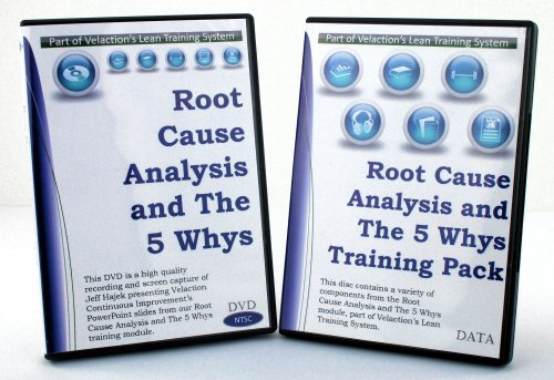root cause analysis and the 5 whys lean training extended pack dvd ppt student guide and more