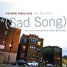 Phillips, Esther: Fa Fa Fa (Sad Song)