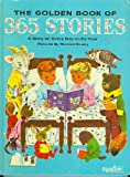 The Golden Book of 365 Stories (A Story for Every Day of the Year)