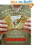 Simple Italian Sandwiches: Recipes fr...