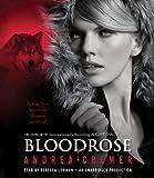 Bloodrose: A Nightshade Novel (Nightshade Trilogy)