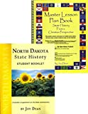 img - for North Dakota State History from a Christian Perspective (Complete Course) (State History from a Christian Perspective, North Dakota) book / textbook / text book