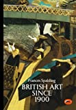 img - for British Art Since 1900 (World of Art) book / textbook / text book