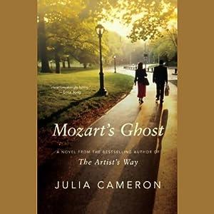 Mozart's Ghost | [Julia Cameron]