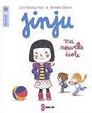 echange, troc Yeong-hee Lim, Amélie Graux - Jinju : Ma nouvelle école
