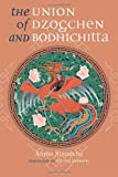 Image of The Union of Dzogchen and Bodhichitta