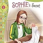 Sophie's Secret: Faithgirlz!, Book 2 | Nancy Rue