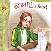 Sophie's Secret: Faithgirlz!, Book 2 | Nancy Rue