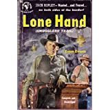 Lone Hand Smugglers Trail