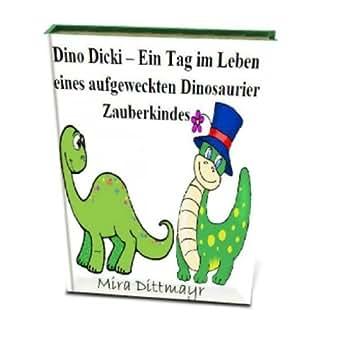 .com: Dino Dicki - Ein Tag im Leben eines aufgeweckten Dinosaurier