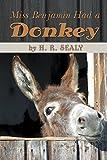 Miss Benjamin Had a Donkey