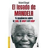 El legado de Mandela: Quince enseñanzas sobre la vida, el amor y el valor (Divulgación)