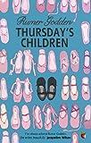 Thursday's Children: A Virago Modern Classic (VMC Book 454)