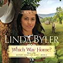 Which Way Home? Audiobook by Linda Byler Narrated by Stephanie Willis