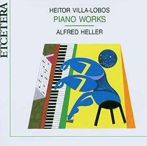 H. Villa-Lobos - Piano Works Vol. 1 - Amazon.com Music