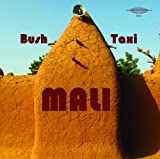 Various Artists Bush Taxi Mali: Field Recordings From Mali [VINYL]