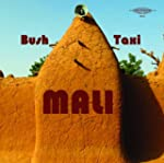 Bush Taxi Mali : Field Recordings fro...