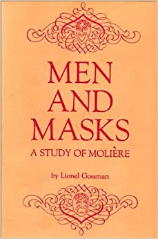 Books and e books history of theater part 1 libguides at men and masks a study of molire by lionel gossman fandeluxe Gallery