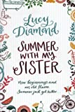 Lucy Diamond Summer with my Sister