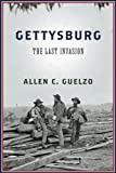 Gettysburg: The Last Invasion