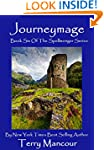 Journeymage: Book Six Of The Spellmon...