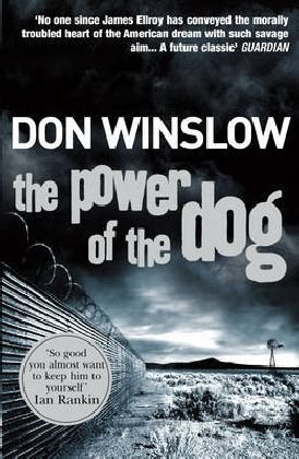 The Power of the Dog. Don Winslow