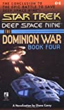 Sacrifice of Angels (Star Trek Deep Space Nine: The Dominion War, Book 4) (0671024981) by Diane Carey