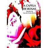 A capela de rosas (novelas)