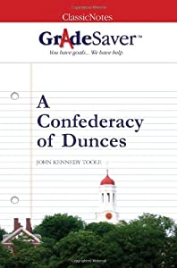 confederacy of dunces essays Confederacy of dunces the tyranny of compulsory schooling by john taylor gatto december 1992  a collection of his essays — dumbing us down:.