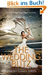 The Wedding Blitz (Book 3) (Foolish G...