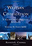 img - for Western Civilization: A Global and Comparative Approach: Volume II: Since 1600 book / textbook / text book