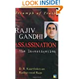 Triumph of Truth: Rajiv Gandhi Assassination-The Investigation