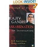 Triumph of Truth: Rajiv Gandhi Assassination-The Investigation