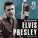 The Very Best Of ELVIS PRESLEY - 40 Greatest Hits