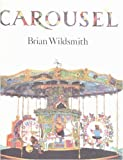 Carousel (0394819373) by Wildsmith, Brian