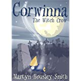 Corwinna, The Witch Crow ~ Martyn  Housley-Smith
