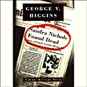 Sandra Nichols Found Dead (       UNABRIDGED) by George V. Higgins Narrated by Ian Esmo