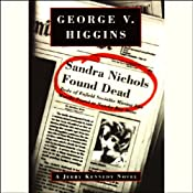 Sandra Nichols Found Dead | [George V. Higgins]