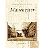 img - for [ [ [ Manchester[ MANCHESTER ] By Perreault, Robert B. ( Author )Jun-01-2005 Paperback book / textbook / text book