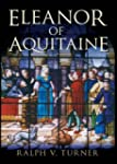 Eleanor of Aquitaine: Queen of France...