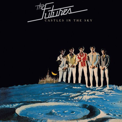 The Futures - Castles In The Sky (Expanded Edition)