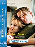 Love Lessons (Silhouette Special Edition) (0263198618) by Wilkins, Gina