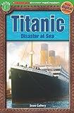Scholastic Discover More Reader Level 3: Titanic