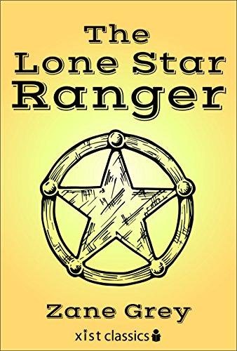 Free Kindle Book : The Lonestar Ranger (Xist Classics)