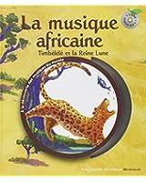 La musique africaine: Timbélélé et la reine Lune
