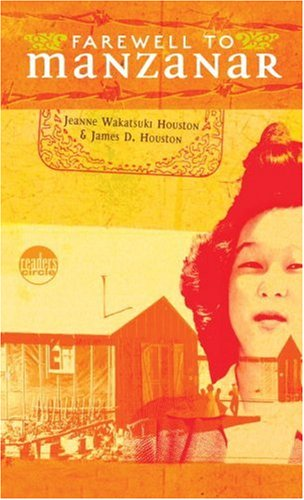 Farewell to Manzanar: A True Story of Japanese American Experience During and  After the World War II Internment, JEANNE HOUSTON, JAMES D. HOUSTON