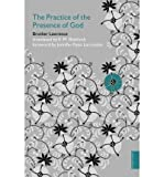 The Practice of the Presence of God (Hodder Classics) (0340980176) by Brother Lawrence