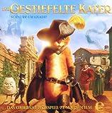 Der gestiefelte Kater - Das Original-Hörspiel zum Kinofilm