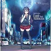 Lust feat.中恵光城&茶太