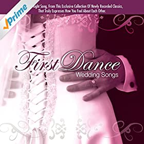 Amazon First Dance Wedding Songs The Wedding Singers